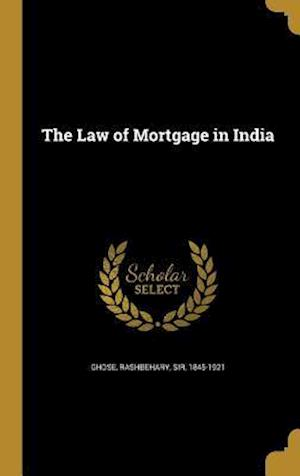 Bog, hardback The Law of Mortgage in India