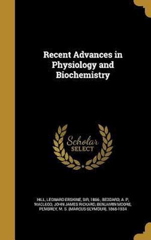 Bog, hardback Recent Advances in Physiology and Biochemistry