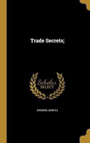 Bog, hardback Trade Secrets;
