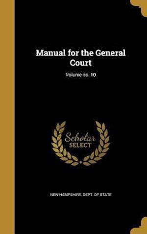 Bog, hardback Manual for the General Court; Volume No. 10