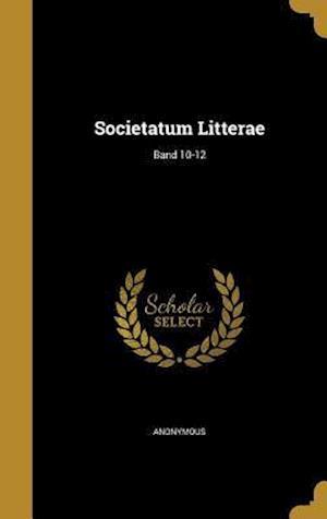 Bog, hardback Societatum Litterae; Band 10-12