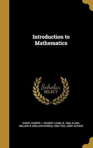 Bog, hardback Introduction to Mathematics