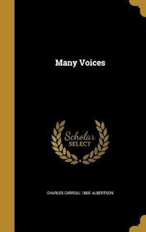 Bog, hardback Many Voices af Charles Carroll 1865- Albertson
