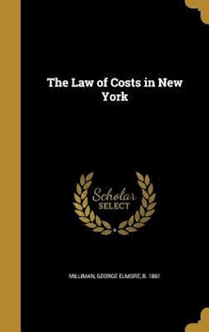Bog, hardback The Law of Costs in New York