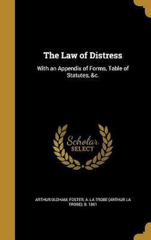 Bog, hardback The Law of Distress af Arthur Oldham