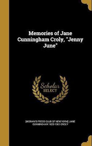 Bog, hardback Memories of Jane Cunningham Croly, Jenny June af Jane Cunningham 1829-1901 Croly