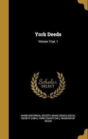 Bog, hardback York Deeds; Volume 12 PT. 1