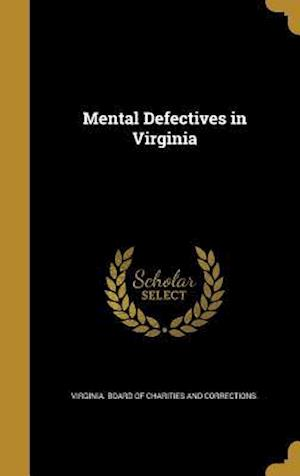 Bog, hardback Mental Defectives in Virginia