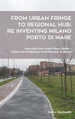 From Urban Fringe to Regional Hub