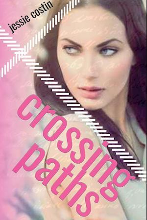 Crossing Paths af Jessie Costin