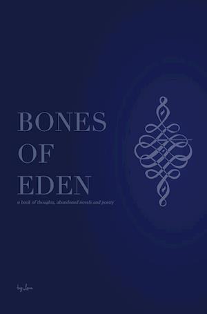 Bog, hardback Bones of Eden af Lena Aisha