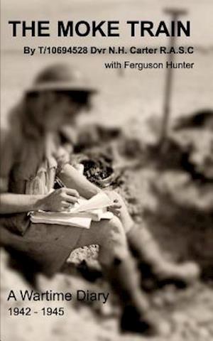 Bog, paperback The Moke Train af Norman Carter, Ferguson Hunter