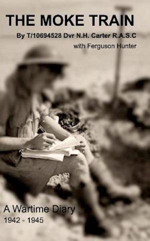 Bog, paperback The Moke Train af Norman Carter with Ferguson Hunter