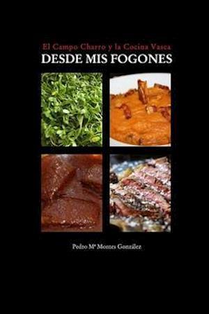 Bog, paperback Desde MIS Fogones af Pedro M. Gonzalez