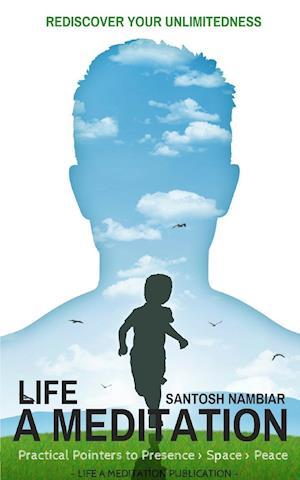 Bog, paperback Life a Meditation af Santosh Nambiar