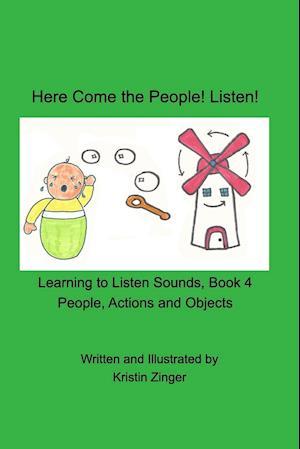 Bog, paperback Here Come the People! Listen! af Kristin Zinger