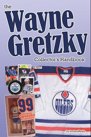 Bog, paperback The Wayne Gretzky Collector's Handbook af Richard Scott