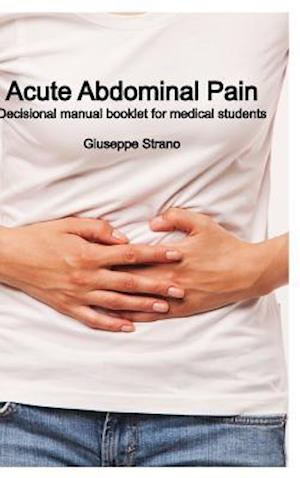Bog, hardback Acute Abdominal Pain af Giuseppe Strano
