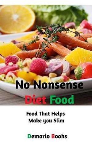 No Nonsense Diet Food af Demario Books