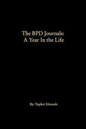 Bog, paperback The Bpd Journals af Topher Edwards