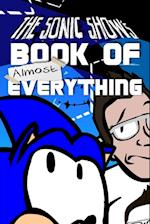 The Sonic Show's Book of Almost Everything af Jamie Egge Mann, Tanner Bachnick