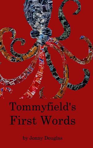 Tommyfield's First Words af Jd Holden