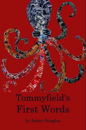 Bog, paperback Tommyfield's First Words af Jd Holden