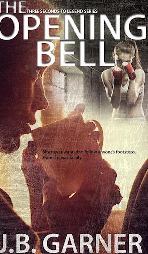 The Opening Bell af J. B. Garner