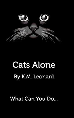 Cats Alone af K. M. Leonard