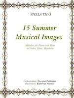 15 Summer Musical Images Melodies for Piano & Flute or Violin, Oboe, Mandolin