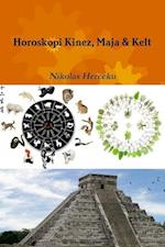 Horoskopi Kinez, Maja & Kelt af Nikolas Herceku