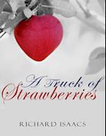Truck of Strawberries af Richard Isaacs