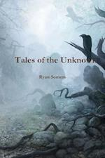 Tales of the Unknown af Ryan Somers