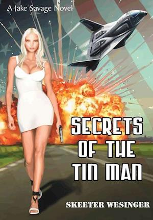 Bog, hardback Secrets of the Tin Man af Skeeter Wesinger