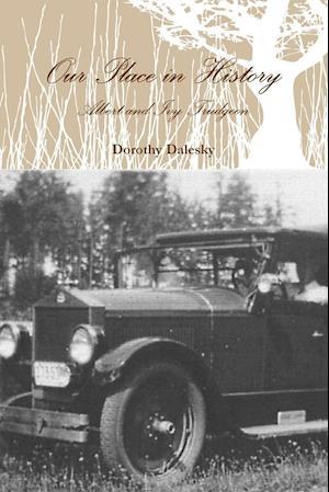 Our Place in History af Dorothy Dalesky