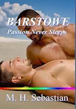 Barstowe Passion Never Sleeps