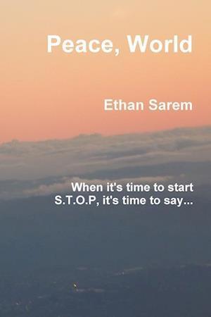 Peace, World af Ethan Sarem