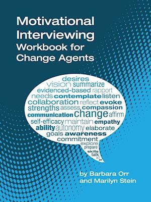 Bog, paperback Motivational Interviewing af Barbara Orr, Marilyn Stein