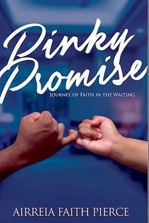 Bog, paperback Pinky Promise af Airreia Faith Pierce