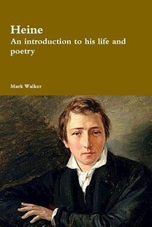 Bog, paperback Heine af Mark Walker