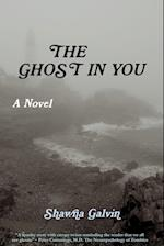 The Ghost in You