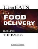 Uber Eats Food Delivery: Learning the Basics