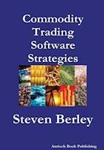 Commodity Trading Software Strategies af Steven Berley