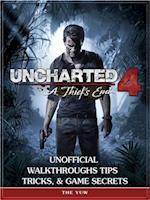 Uncharted 4 a Thiefs End Unofficial Walkthroughs Tips Tricks, & Game Secrets