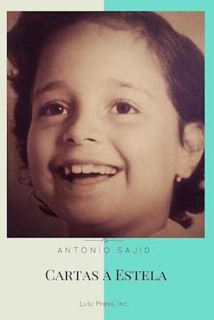 Bog, paperback Cartas a Estela af Antonio Sajid