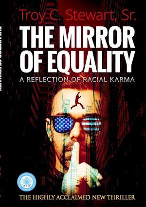 Bog, paperback The Mirror of Equality af Sr. Msp Ma Bs Troy C. Stewart