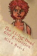The Living Dead Girl Collection