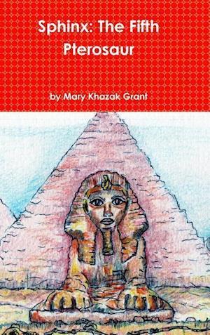 Bog, hardback Sphinx af Mary Khazak Grant