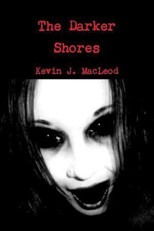Bog, paperback The Darker Shores af Kevin J. MacLeod
