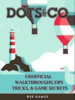 Dots & Co Unofficial Walkthroughs, Tips Tricks, & Game Secrets
